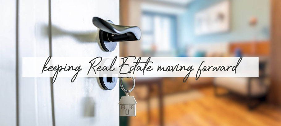 keeping real estate moving forward