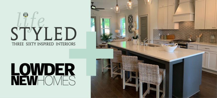 lifeSTYLED and Lowder New Homes